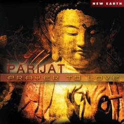 CD Prayer to Love, Parijat